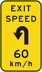 yellow sign with a black arrow showing the kind of turn and text, exit speed 60 km/h