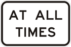At all times sign