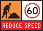 A reduce speed roadworks sign, with roadworkers sign added, and a speed limit of 60km/hr