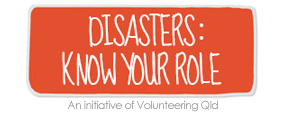 Disasters: Know Your Role