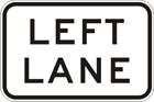Left lane sign