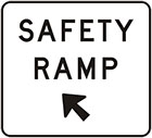 white sign with arrow and black text, safety ramp