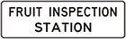 white sign with black text, fruit inspection station
