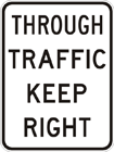 Through traffic keep right