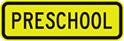 yellow sign with black text, preschool
