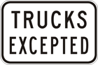 Trucks excepted sign