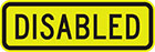 yellow sign with black text, disabled