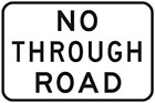 white sign with black text, no through road