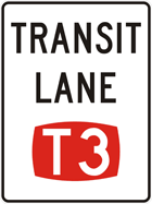 T3 transit lane sign