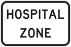 Hospital zone sign
