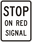 Stop on red signal sign