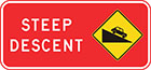 red sign with inset yellow diamond-shaped sign of black car driving down slope, as well as white text, steep descent