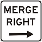 white sign with black arrow and text, merge right