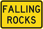 yellow sign with black text, falling rocks
