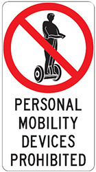 Personal mobility devices prohibited sign