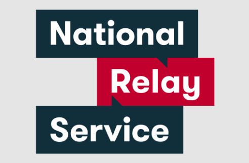 National Relay Service is available for people with hearing impairments or speech difficulties