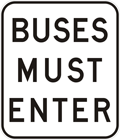 Buses must enter