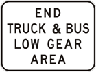 End truck and bus low gear area
