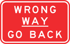 Wrong way—go back sign