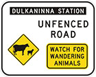 white sign with black text of station name and unfenced road, as well as inset yellow diamond-shaped sign with sheep and cow icons and another inset yellow sign with text, watch for wandering animals