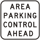 Area parking control ahead sign