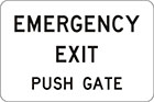 white sign with black text, emergency exit, push gate