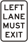 Left lane must exit sign