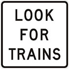 white sign with black text, look for trains
