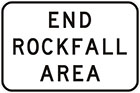 white sign with black text, end rockfall area
