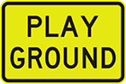 yellow sign with black text, play ground