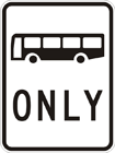 Bus only sign