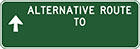 green sign with white arrow and text, alternative route to, blank space for town name