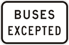 Buses excepted sign