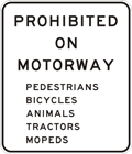 Prohibited on freeway or motorway signs