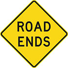 yellow diamond-shaped sign with black text, road ends
