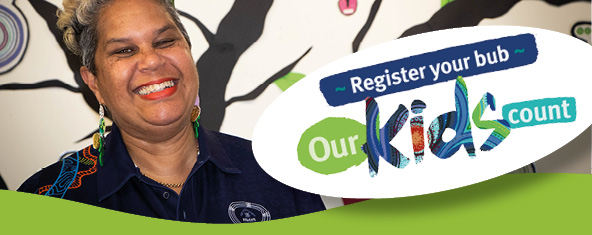 Register your bub—Our Kids Count logo