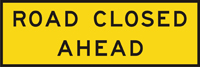 Image of a sign warning that the road ahead is closed