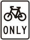 Bicycle path only sign