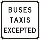 Buses taxis excepted sign