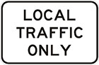 white sign with black text, local traffic only