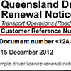 Sample driver licence renewal notice showing the customer reference number